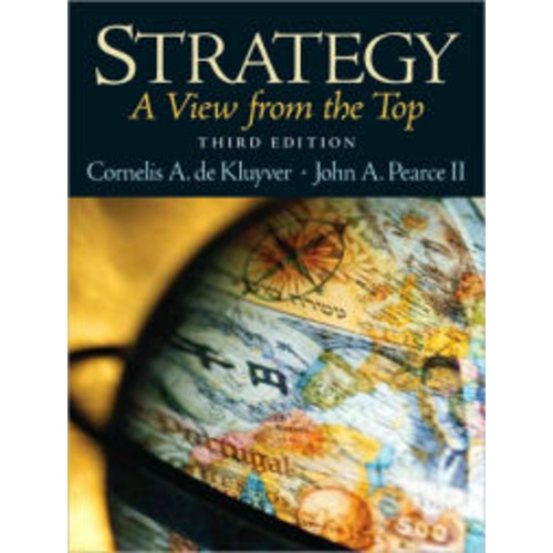 Strategy: A View from the Top (An Executive Perspective) / Edition 3