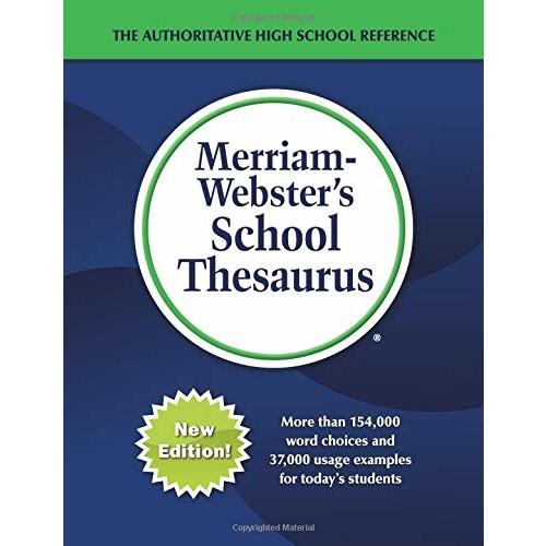 Merriam-Webster's School Thesaurus, New Edition, 2017 copyright