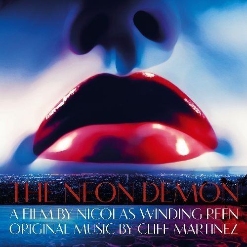 The Neon Demon [Original Motion Picture Soundtrack] [Blue/Green Vinyl] [Deluxe Edition] [LP] - VINYL