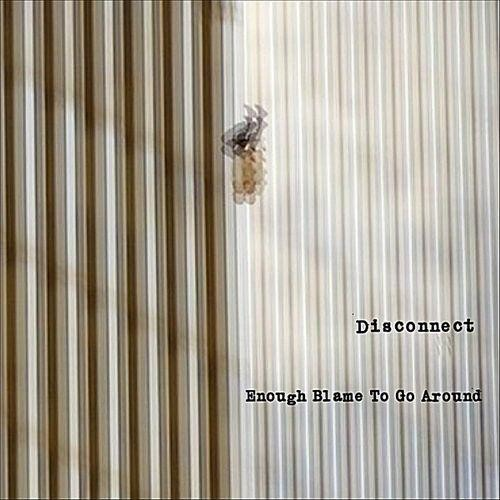 Enough Blame to Go Around [CD]