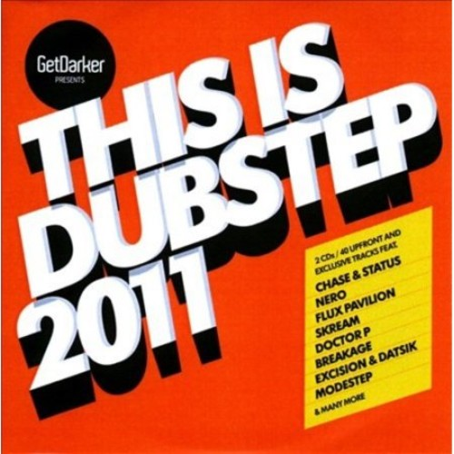 This Is Dubstep 2011 [CD]