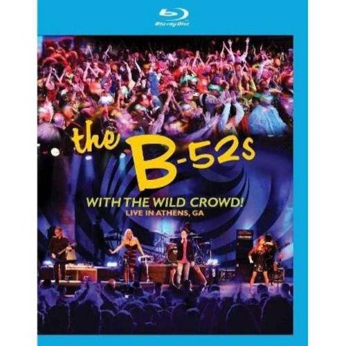 The B-52's: With the Wild Crowd! Live in Athens, GA [Blu-ray] WSE DHMA/DD5.1/2