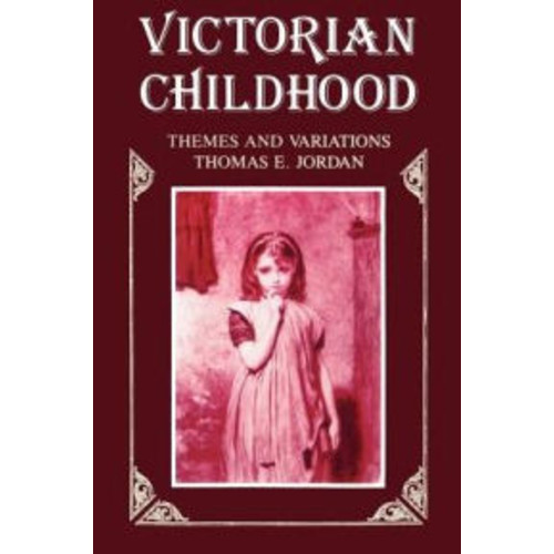 Victorian Childhood: Themes and Variations