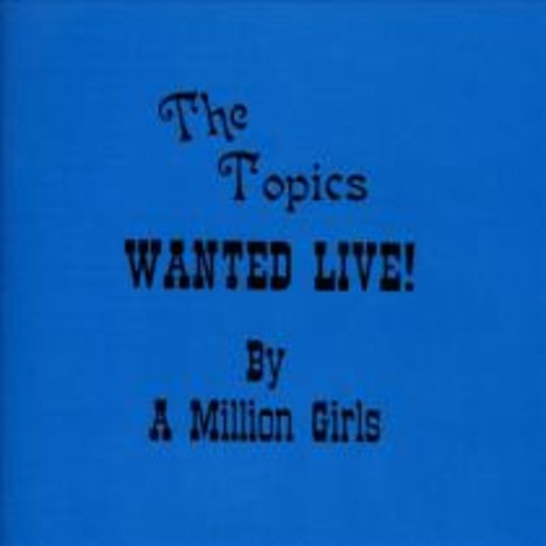 Wanted Live by a Million Girls [CD]