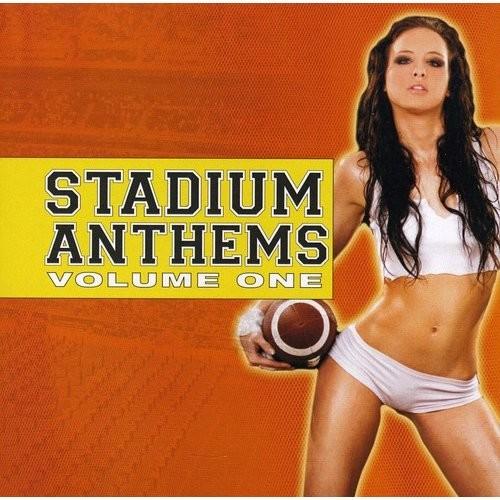Stadium Anthems, Vol. 1 [CD] [PA]
