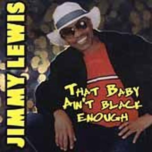 That Baby Ain't Black Enough [CD]