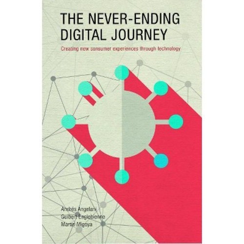 The Never-ending Digital Journey (Hardcover)