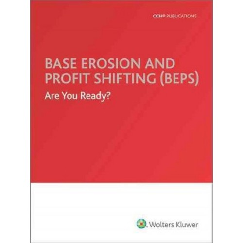 Base Erosion and Profit Shifting (BEPS) Are You Ready?