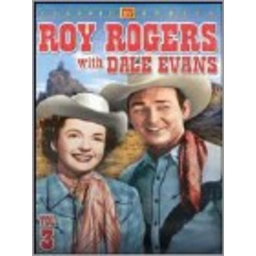 Roy Rogers with Dale Evans, Vol. 3 [DVD]