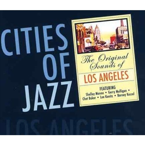 Cities of Jazz: Los Angeles [CD]