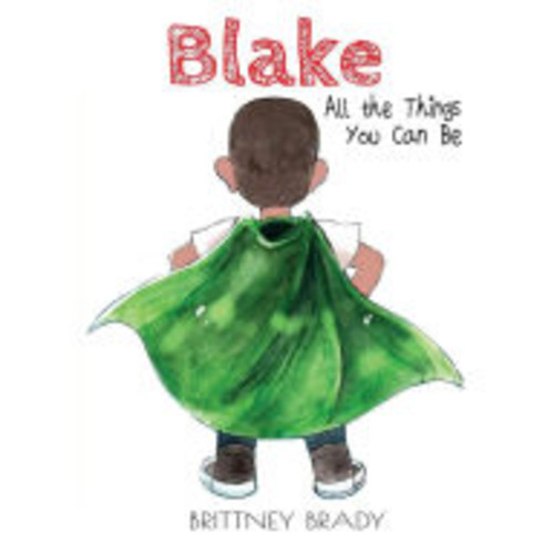 Blake: All the Things You Can Be