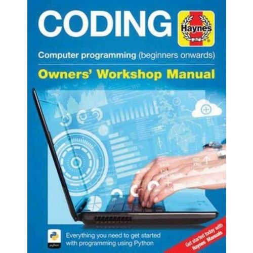 Coding : Computer Programming Beginners Onwards: Everything You Need to Get Started With Programming