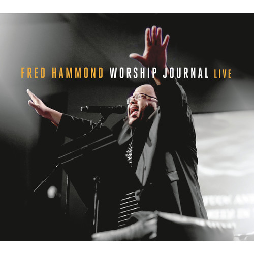 Fred Hammond - Worship Journal