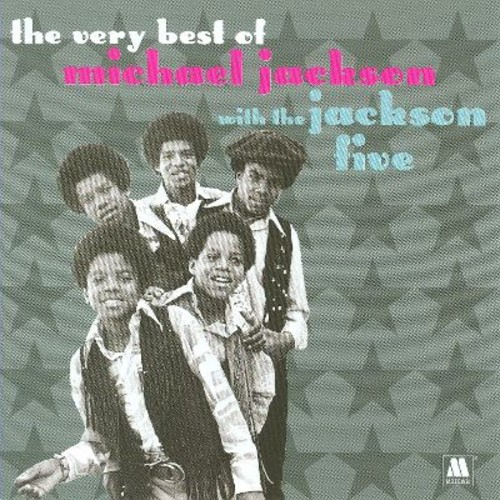 The Very Best of Michael Jackson with the Jackson Five [CD]