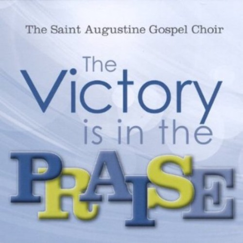 The Victory is In the Praise [CD]
