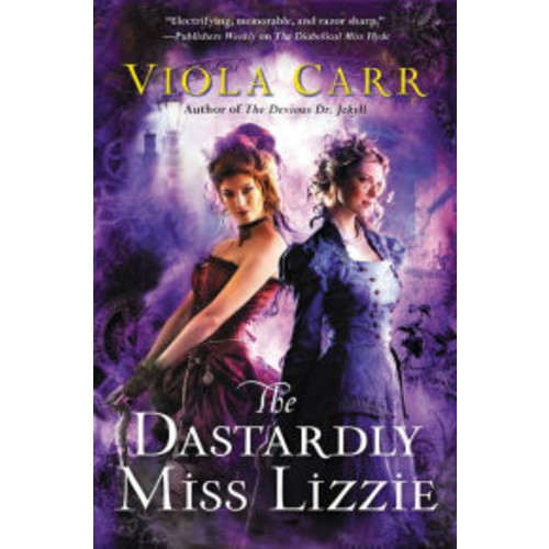 The Dastardly Miss Lizzie (Electric Empire Series #3)