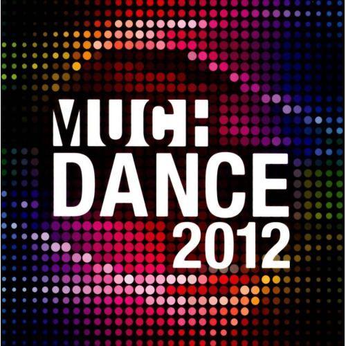 DansePlus (Much Dance) 2012 [CD]