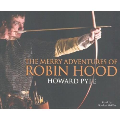 Merry Adventures of Robin Hood (Unabridged) (CD/Spoken Word) (Howard Pyle)