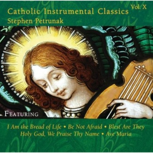 Catholic Instrumental Classics, Vol. 10 [CD]