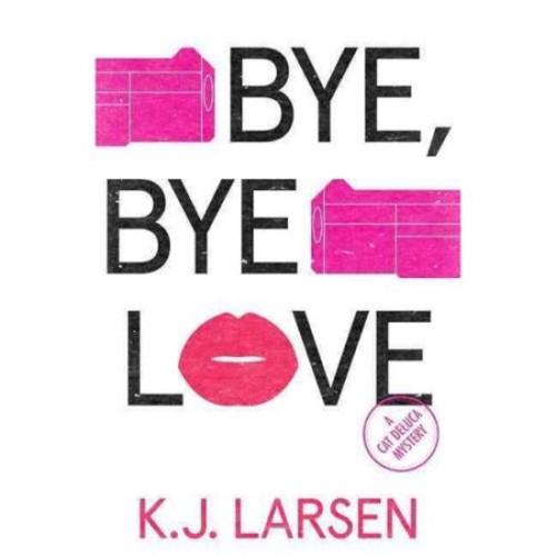 Bye, Bye Love
