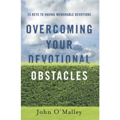 Overcoming Your Devotional Obstacles