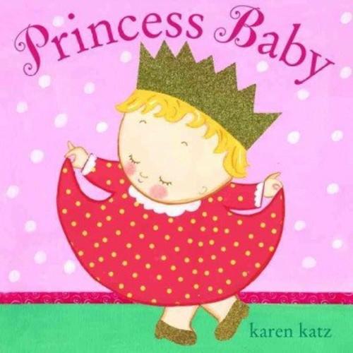 Princess Baby (Princess Baby) Princess Baby