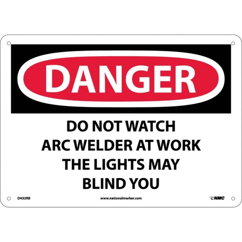 Danger Signs; Do Not Watch Arc Welder At Work . . ., 10X14, Rigid Plastic