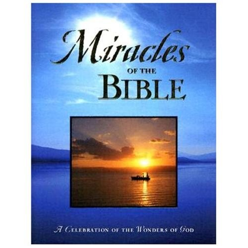 Miracles Of The Bible (Hardcover)
