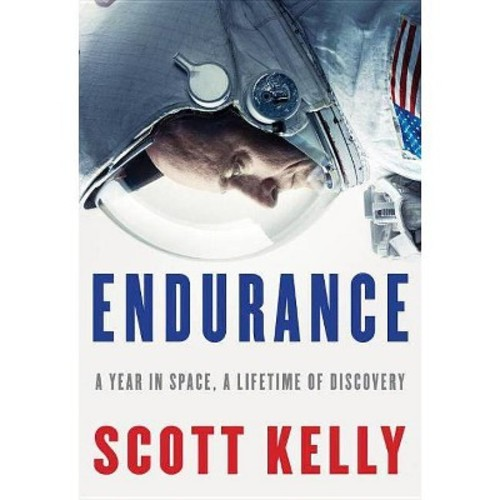 Endurance: A Year in Space, a Lifetime of Discovery (Hardcover)