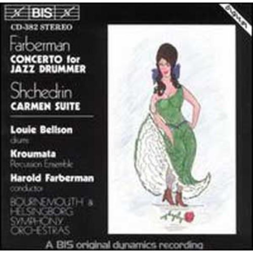 Farberman: Concerto for Jazz Drummer; Shchedrin: Carmen Suite By Louie Bellson (Audio CD)