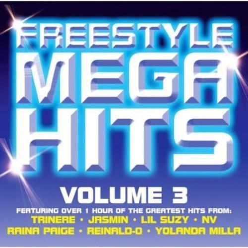 Freestyle Mega Hits, Vol. 3 [CD]