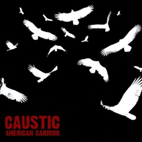 Caustic - American Carrion (CD)