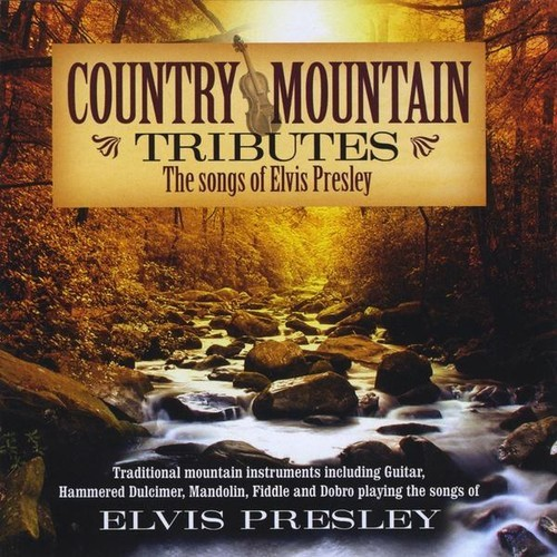 Country Mtn. Tributes: Elvis CD