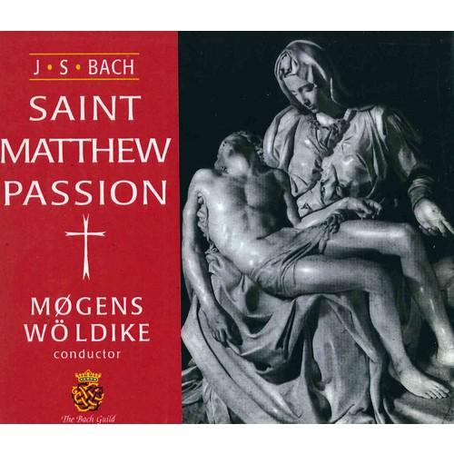 Johann Sebastian Bach - Bach: The St. Matthew Passion