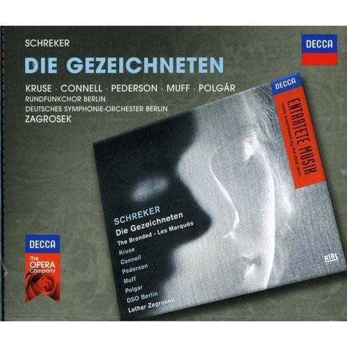 Decca Opera: Schreker Die Gezeichneten - CD