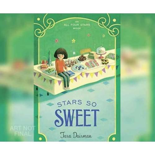 Stars So Sweet (Unabridged) (CD/Spoken Word) (Tara Dairman)