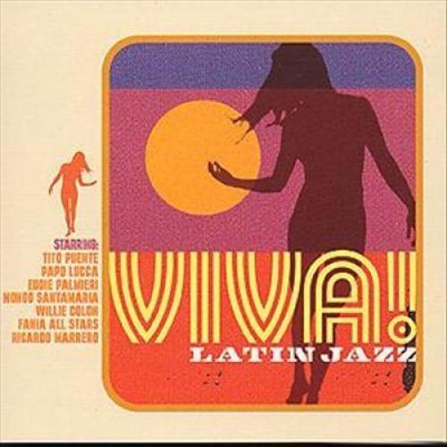 Viva Latin Jazz [CD]