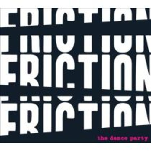 Friction! Friction! Friction! [CD]