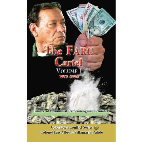 FARC Cartel Volume I