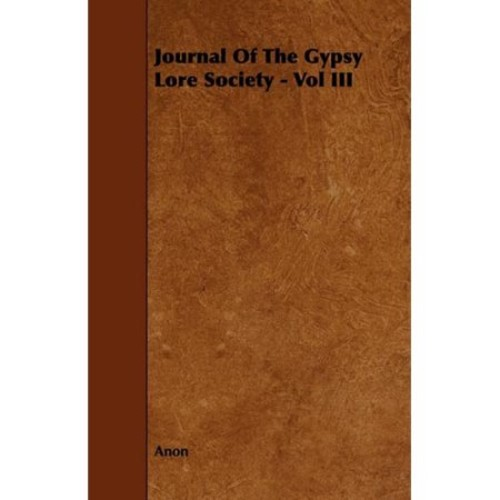 Journal of the Gypsy Lore Society - Vol III