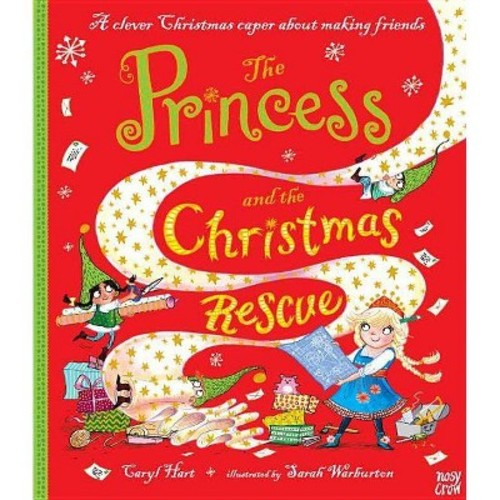 Princess and the Christmas Rescue - by Caryl Hart (School And Library)