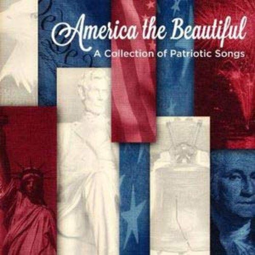 America the Beautiful: A Collection of Patriotic Songs (Audio CD)