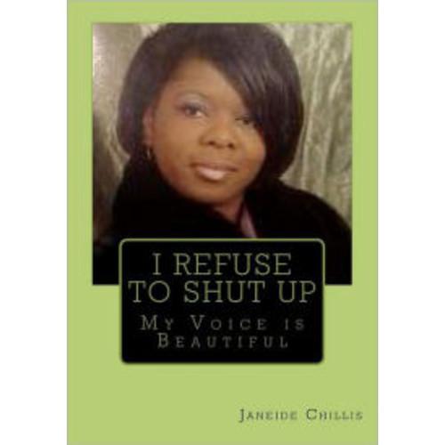 I Refuse To Shut Up