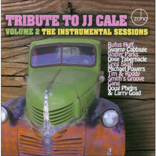 Tribute to JJ Cale, Vol. 2: The Instrumental Sessions [CD]