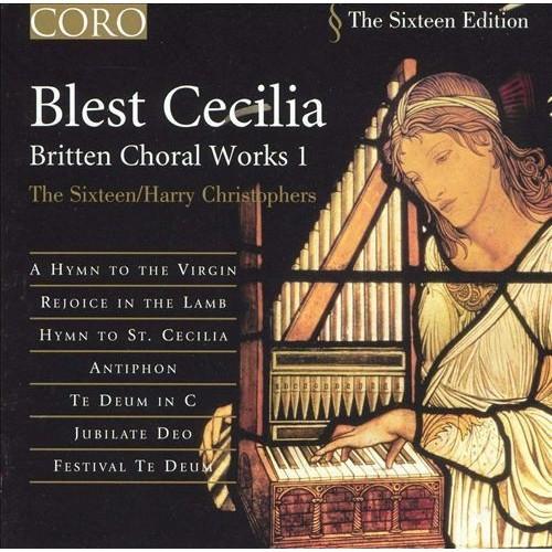Britten: blest Cecilia-Choral Works 1