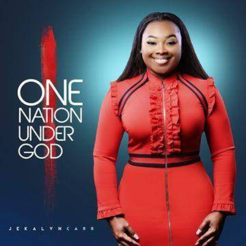 Jekalyn Carr - One Nation Under God (CD)
