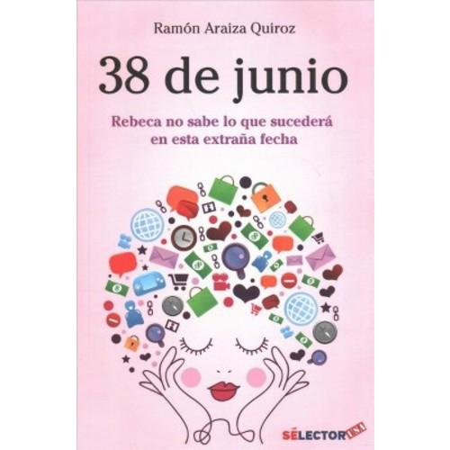 38 de junio/ June 38th : Rebeca No Sabe Lo Que Suceder En Esta Extraa Fecha/ Rebecca Does