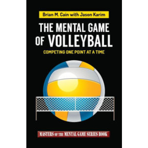 The Mental Game of Volleyball: Competing One Point At A Time