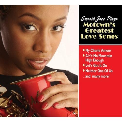 Smooth Jazz Plays Motown's Greatest Love [CD]
