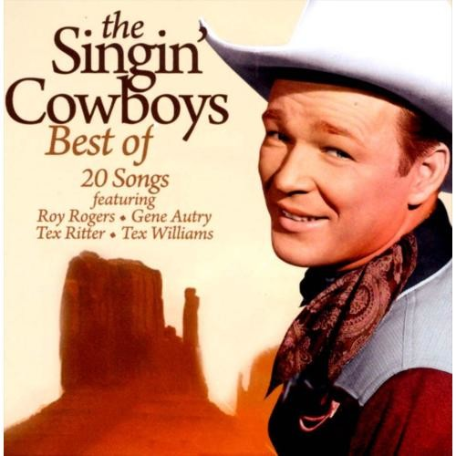 The Best Of The Singing Cowboys [CD]